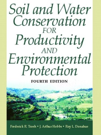 Soil and Water Conservation for Productivity and Environmental Protection  4th 2004 edition cover