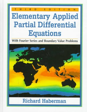 Elementary Applied Partial Differential Equations with Fourier Series and Boundary Value Problems  3rd 1998 9780132638074 Front Cover