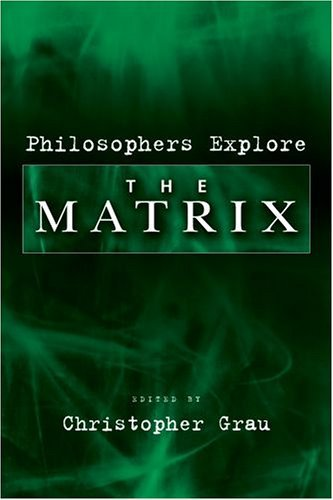 Philosophers Explore the Matrix   2005 edition cover