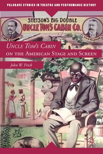 Uncle Tom's Cabin on the American Stage and Screen   2012 9780230114074 Front Cover