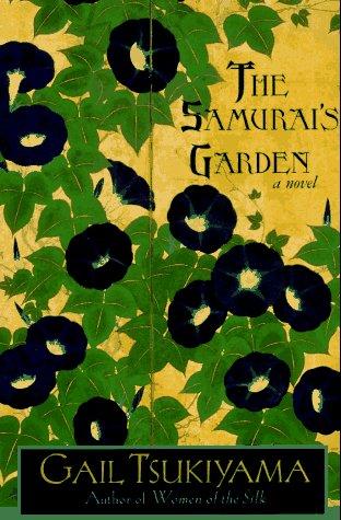 Samurai's Garden A Novel  2001 (Revised) edition cover