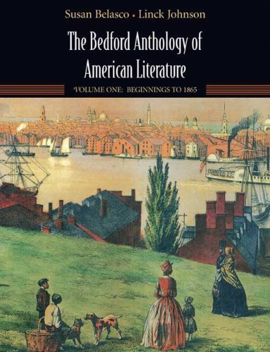 Bedford Anthology of American Literature Beginnings to the Civil War  2006 9780312412074 Front Cover