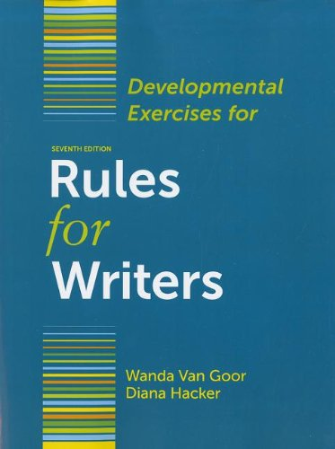 Developmental Exercises for Rules for Writers  7th 2012 edition cover