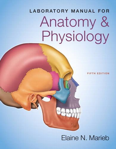 Laboratory Manual for Anatomy and Physiology  5th 2014 9780321885074 Front Cover