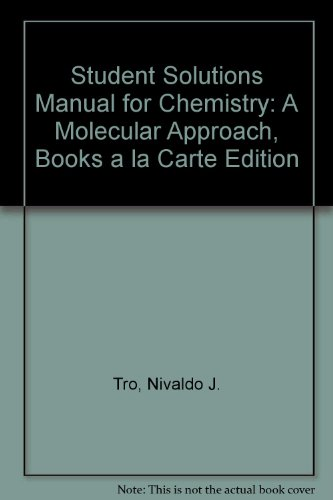 Student Solutions Manual for Chemistry A Molecular Approach, Books a la Carte Edition 3rd 2014 edition cover