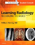 Learning Radiology Recognizing the Basics (with STUDENT CONSULT Online Access) 3rd 2016 edition cover