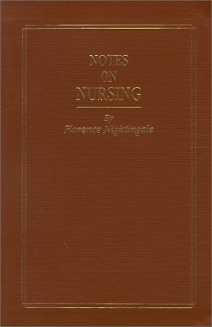 Notes on Nursing What It Is, and What It Is Not  1992 edition cover
