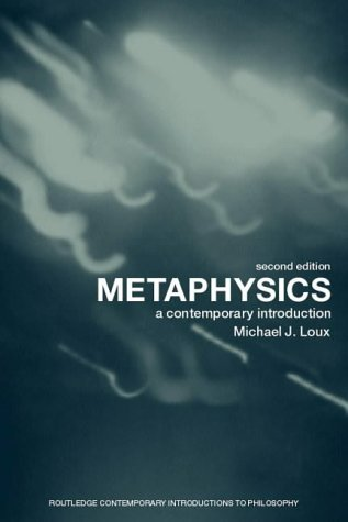 Metaphysics A Contemporary Introduction 2nd 2001 (Revised) edition cover
