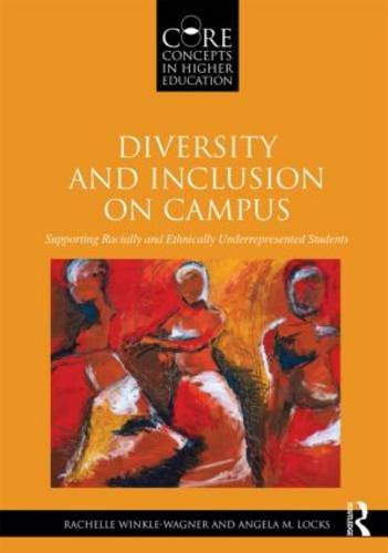 Diversity and Inclusion on Campus Supporting Racially and Ethnically Underrepresented Students  2014 edition cover