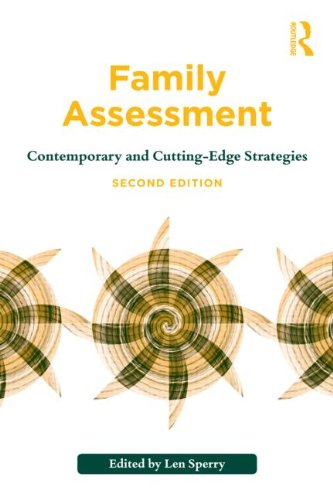Family Assessment Contemporary and Cutting-Edge Strategies 2nd 2012 (Revised) edition cover