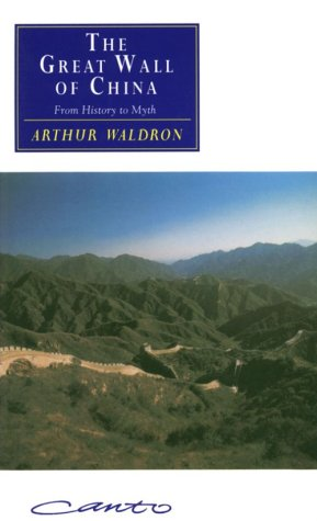 Great Wall of China From History to Myth  1990 9780521427074 Front Cover