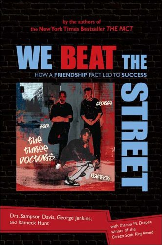 We Beat the Street How a Friendship Pact Led to Success  2005 edition cover