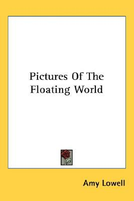 Pictures of the Floating World  N/A 9780548538074 Front Cover