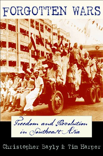 Forgotten Wars Freedom and Revolution in Southeast Asia  2007 edition cover