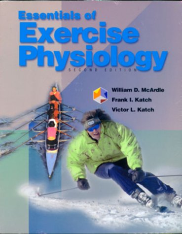Essentials of Exercise Physiology  2nd 2000 edition cover