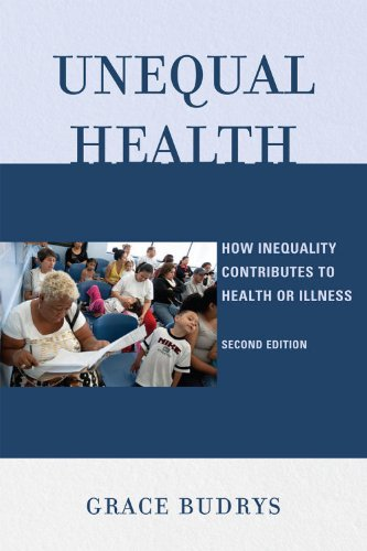 Unequal Health How Inequality Contributes to Health or Illness 2nd 2010 (Revised) edition cover