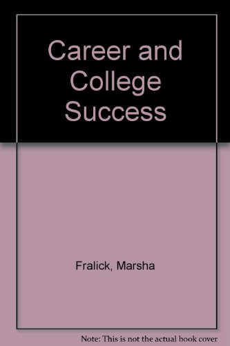 Career and College Success 2nd 2003 (Revised) 9780757501074 Front Cover
