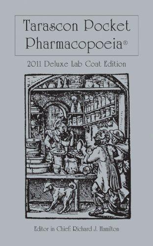 Tarascon Pocket Pharmacopoeia 2011  12th 2011 (Revised) 9780763793074 Front Cover