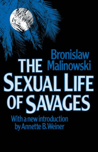 Sexual Life of Savages   1987 (Reprint) edition cover