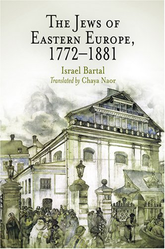 Jews of Eastern Europe, 1772-1881   2005 edition cover