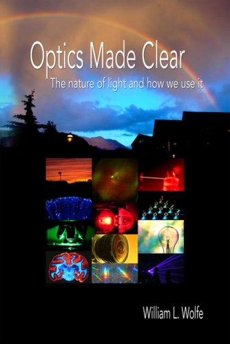 Optics Made Clear The Nature of Light and How We Use It  2006 edition cover