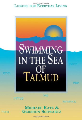 Swimming in the Sea of Talmud Lessons for Everyday Living N/A edition cover
