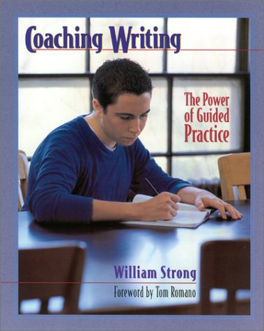 Coaching Writing The Power of Guided Practice  2001 edition cover