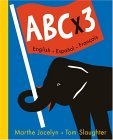 ABC X 3 English - Espanol - Francais  2005 9780887767074 Front Cover