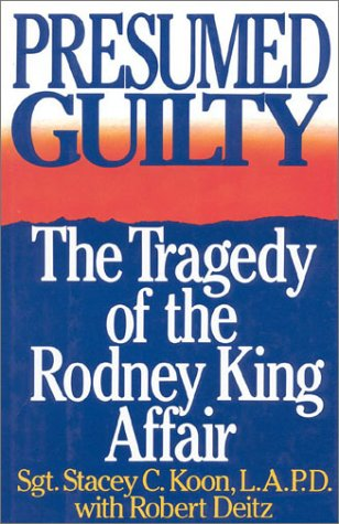 Presumed Guilty The Tragedy of the Rodney King Affair N/A edition cover