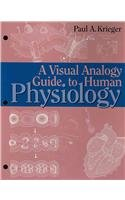 Visual Analogy Guide to Human Physiology N/A edition cover