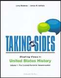 Taking Sides: Clashing Views in United States History, the Colonial Period  2014 edition cover