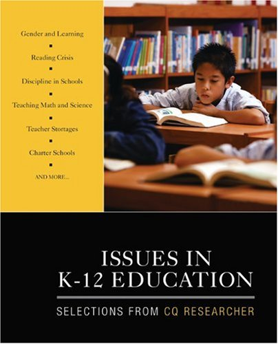 Issues in K-12 Education Selections from CQ Researcher  2010 edition cover