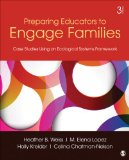Preparing Educators to Engage Families Case Studies Using an Ecological Systems Framework 3rd 2014 edition cover