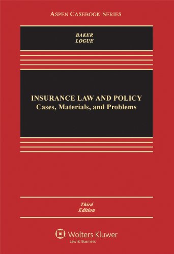 Insurance Law and Policy: Cases and Materials  2013 edition cover