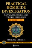 Practical Homicide Investigation Tactics, Procedures, and Forensic Techniques, Fifth Edition 5th 2015 (Revised) 9781482235074 Front Cover