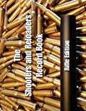 Shooters and Reloaders Record Book  N/A 9781490519074 Front Cover