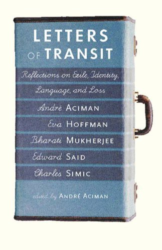 Letters of Transit Reflections on Exile, Identity, Language, and Loss  1999 edition cover