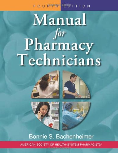 Manual for Pharmacy Technicians  4th 2010 edition cover