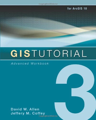 GIS Tutorial 3 Advanced Workbook  2010 9781589482074 Front Cover