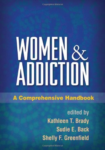 Women and Addiction A Comprehensive Handbook  2009 9781606231074 Front Cover