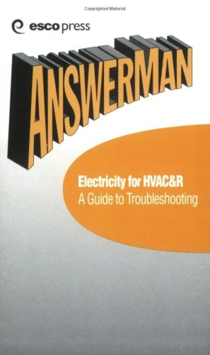 Electricity for HVAC and R : A Guide to Troubleshooting 1st 2000 edition cover