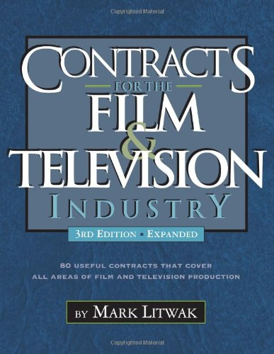 Contracts for the Film and Television Industry  3rd 2012 edition cover