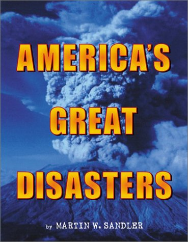 America's Great Disasters   2002 9780060291075 Front Cover