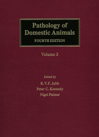 Pathology of Domestic Animals  4th 1993 (Revised) 9780123916075 Front Cover