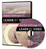 Adobe Indesign Cc Learn by Video 2014:   2014 9780133928075 Front Cover