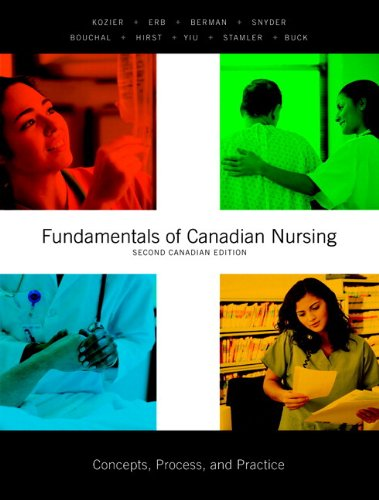 Fundamentals of Canadian Nursing Concepts, Process, and Practice, Second Canadian Edition with MyNursingLab 2nd 2009 edition cover