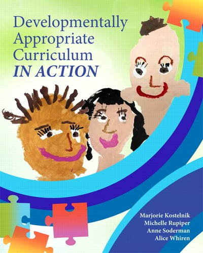 Developmentally Appropriate Curriculum in Action   2014 edition cover