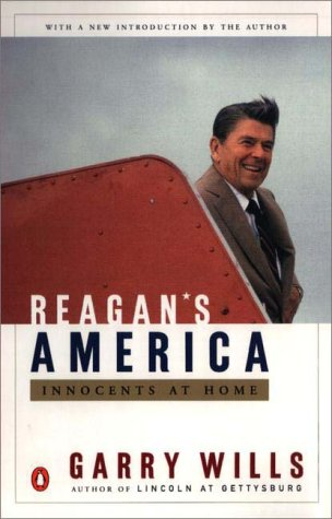 Reagan's America Innocents at Home  2000 9780140296075 Front Cover
