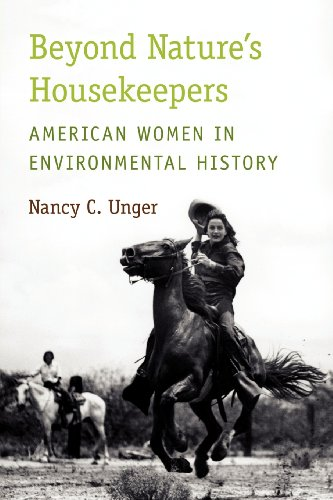 Beyond Nature's Housekeepers American Women in Environmental History  2012 9780199735075 Front Cover