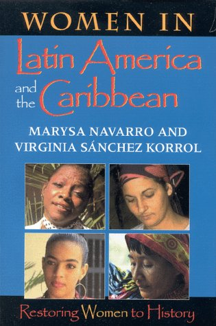 Women in Latin America and the Caribbean Restoring Women to History  1999 edition cover